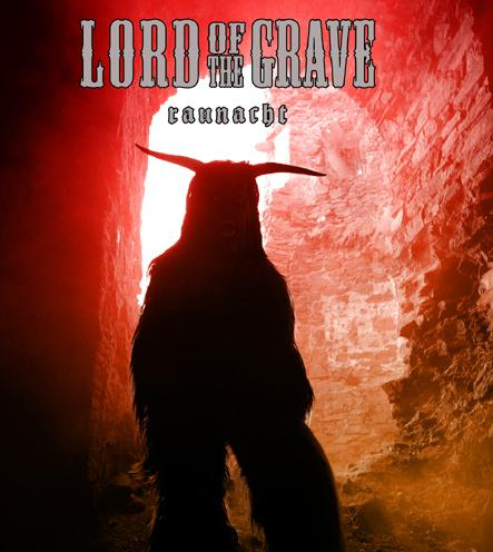 Lord of the Grave - Raunacht