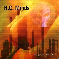 H.C. Minds - Superficial Worlds