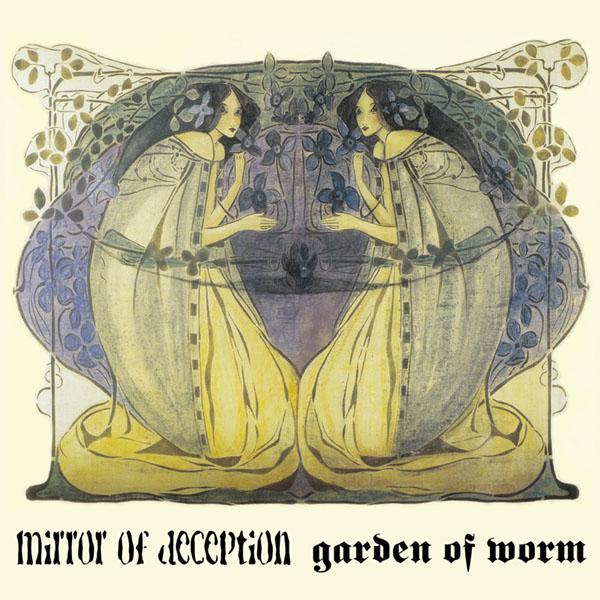 Mirror of Deception / Garden of Worm Spli LP