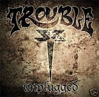 CD Trouble - Unplugged DigiPak