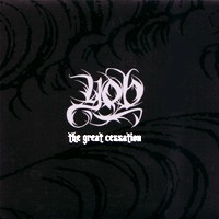 Yob - The Great Cessation 2-LP