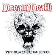 DREAM DEATH - PITTSBURG DOOM METAL DIGIPACK CD