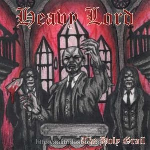 Heavy Lord - The Holy Grail