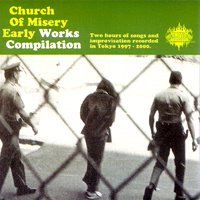 Church of Misery - Early Works Compilation 2-CD