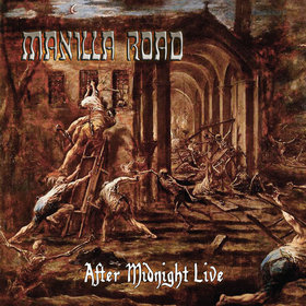 MANILLA ROAD - After Midnight Live LP