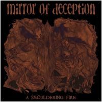 MIRROR OF DECEPTION - A Smouldering Fire lim. 2-CD