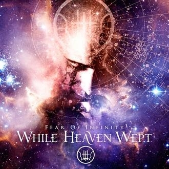 While Heaven Wept - Fear of infinity 2-LP