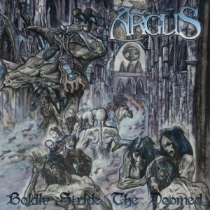Argus – Boldly Stride the Doomed