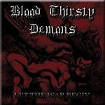 Blood Thirsty demons - Let the war begin