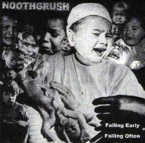 Noothgrush - Failing early failing
