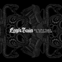 EAGLE TWIN - The Feather Tipped The Serpents Scale 2-LP