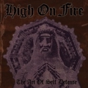 High on Fire - The Art of Self-Defense 2-LP