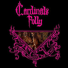 Cardinals Folly - Strange conflicts of the past