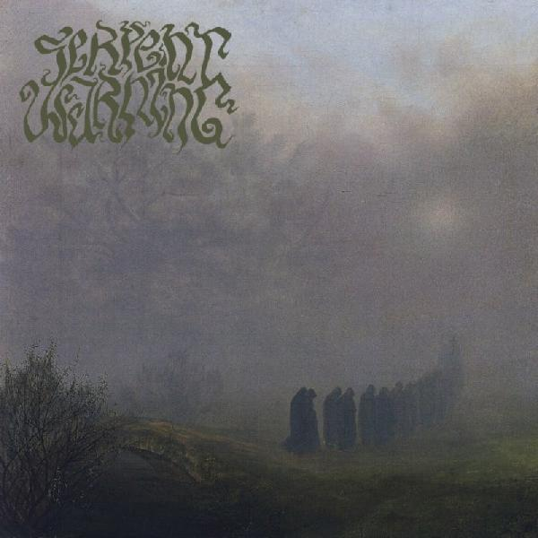 Serpent Warning - Serpent Warning