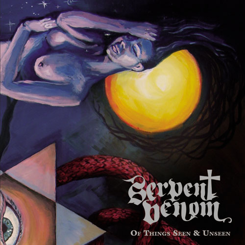 Serpent Venom - Of Things Seen & Unseen CD