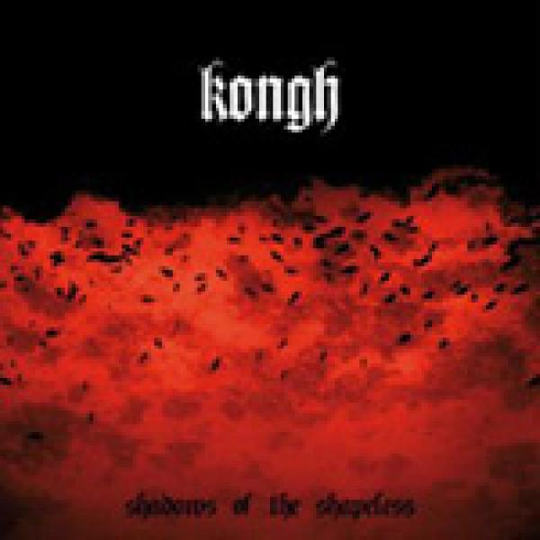 Kongh - Shadows of the Shapeless 2-LP