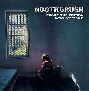 Noothgrush - Erode the person Anthology 1997 - 1998