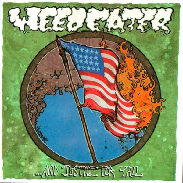 Weedeater - And Justice For YÀll CD