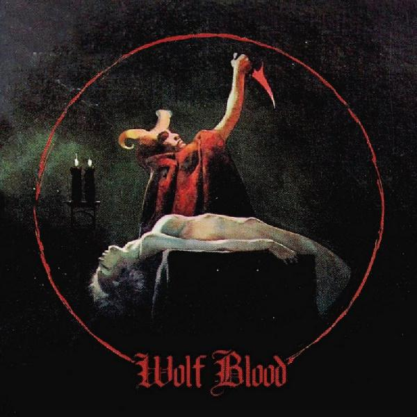 Wolf Blood - Wolf Blood LP + CD