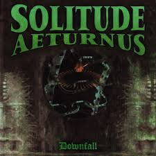 Solitude Aeturnus - Downfall ( Re-Relase)