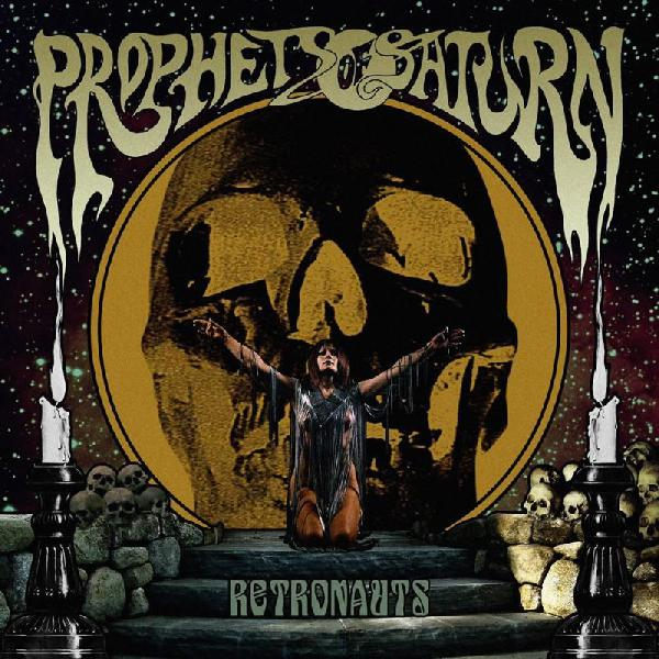 Prophets of Saturn - Retronauts  LP ( bronze)