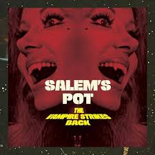 Salem`s Pot - The Vampire strikes back 7