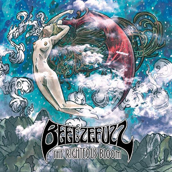 Beelzefuzz - The Rightous Bloom CD