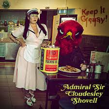 Admiral Sir Cloudesley Shovell - Keep it Greasy ! LP
