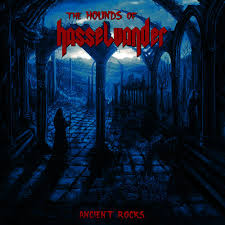 The Hounds of Hasselvander - Ancient Rocks LP