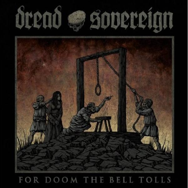 Dread Sovereign - For Doom The Bell Tolls LP