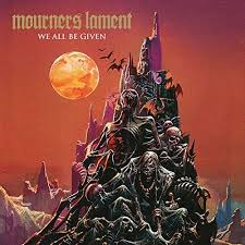 Mourners Lament - We all be given