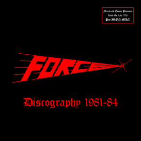 Force ( pre. Iron Man) - DISCOGRAPHY 1981-1984