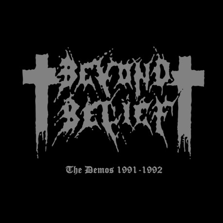 BEYOND BELIEF - The Demos 1991-1992 (Digipack CD)