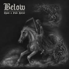 Below - Upon a Pale Horse ( Digipack)