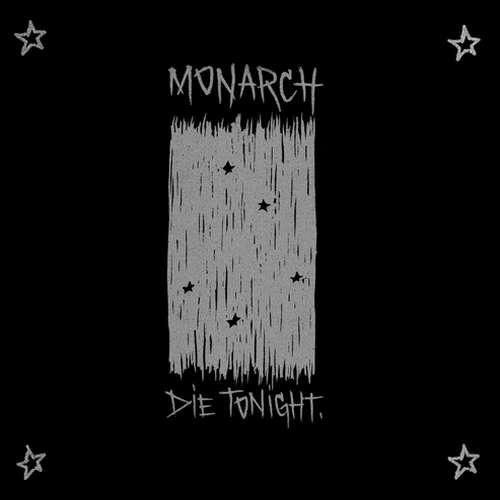 MONARCH – Die tonight  LP