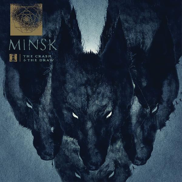 Minsk - The Crash and the Draw 2-LP