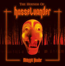 The Hounds of Hasselvander - Midnight Howler