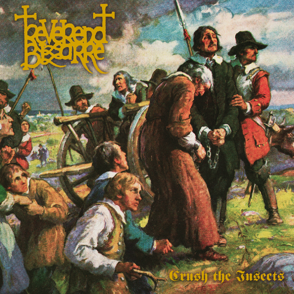 Reverend Bizarre - Crush the Inscets CD