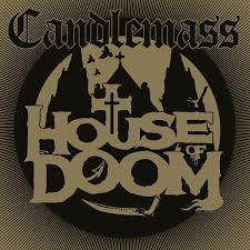 Candlemass - House of Doom Digipack