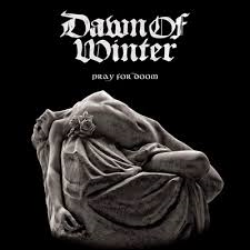 Dawn of Winter - Pray For Doom LP
