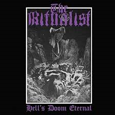 The Ritualist - Hell`s Doom Eternal