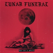 Lunar Funeral - Sex on a Grave CD