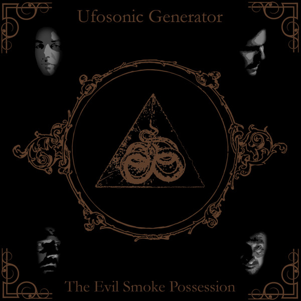 Ufosonic - The Evil smoke possession