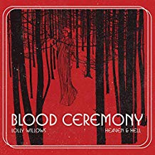 Blood Ceremony - Lolly Willows / Heaven & Hell 7
