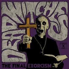 Dead Witches - Final Exorcism - CD Digipack