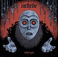 Earthride - Witch Gun 7