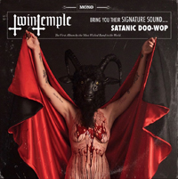 Twin Temple - Twin Temple ( bring you their Signature Sound... Satanic Doo-Wop) LP
