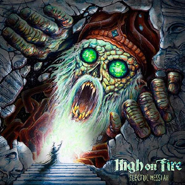 High on Fire - Electric Messiah CD