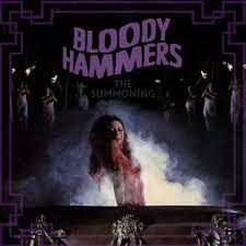 Bloody Hammers - The Summoing LP
