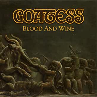 Goatess - Blood and Wine )